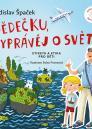 Dědečku, vyprávěj o světě / Ladislav Špaček - obálka knihy
