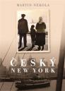 Český New York/ Martin Nekola - obálka knihy