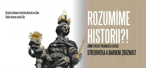 Rozumíme historii?! Středověká a barokní zbožnost